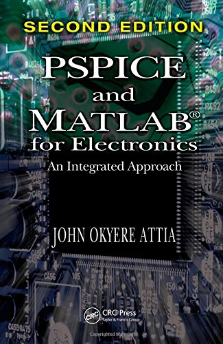 9781420086584: PSPICE and MATLAB for Electronics: An Integrated Approach, Second Edition (VLSI Circuits)