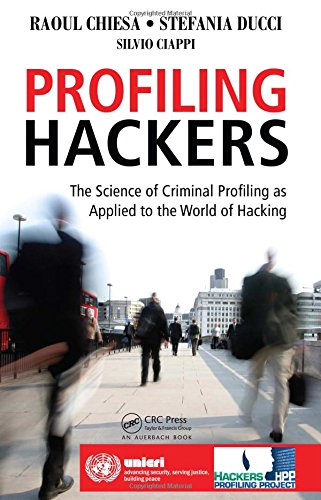 9781420086935: Profiling Hackers: The Science of Criminal Profiling as Applied to the World of Hacking