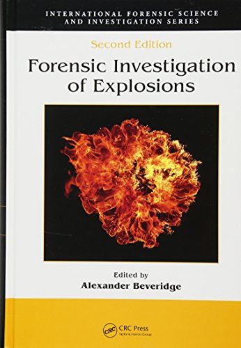9781420087253: Forensic Investigation of Explosions, Second Edition (International Forensic Science and Investigation)