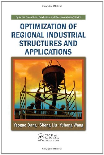 Optimization of Regional Industrial Structures and Applications (Systems Evaluation, Prediction, ...