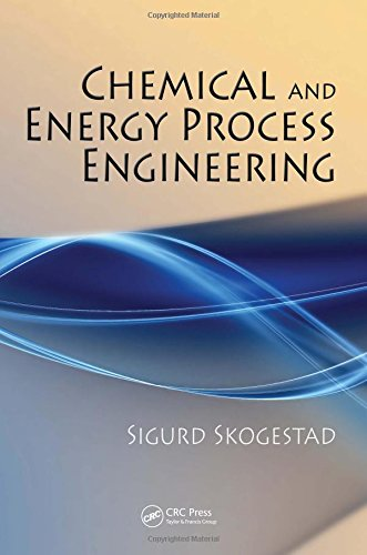 9781420087550: Chemical and Energy Process Engineering