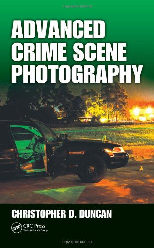 9781420087895: Advanced Crime Scene Photography