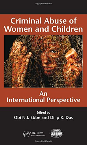 9781420088038: Criminal Abuse of Women and Children: An International Perspective (International Police Executive Symposium Co-Publications)