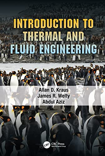 Introduction To Thermal And Fluid Engineering: Kraus,A.D.