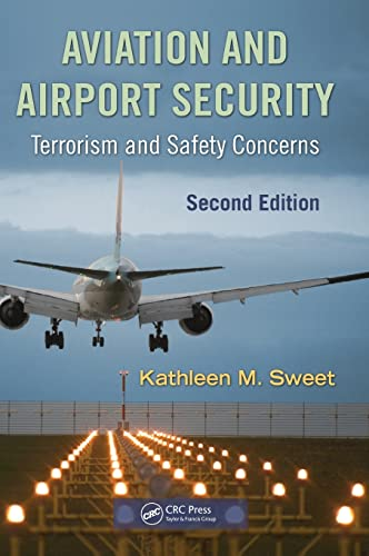 9781420088168: Aviation and Airport Security: Terrorism and Safety Concerns, Second Edition