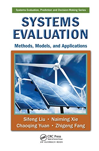 9781420088465: Systems Evaluation: Methods, Models, and Applications (Systems Evaluation, Prediction, and Decision-Making)