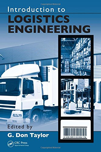 Introduction to Logistics Engineering: Taylor, G. Don