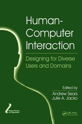 9781420088878: Human-Computer Interaction: Designing for Diverse Users and Domains (Human Factors and Ergonomics)