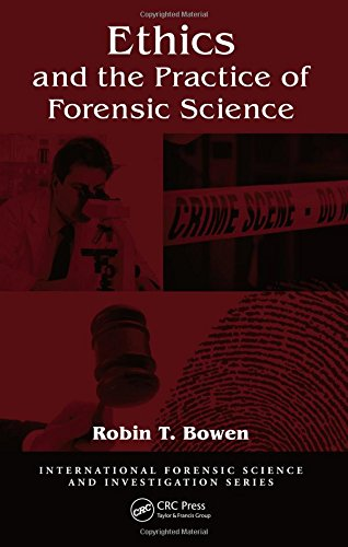 9781420088939: Ethics and the Practice of Forensic Science (International Forensic Science and Investigation)