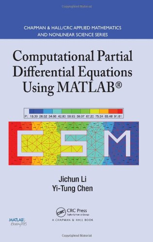 9781420089042: Computational Partial Differential Equations Using MATLAB (Chapman & Hall/CRC Applied Mathematics & Nonlinear Science)