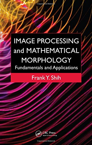 9781420089431: Image Processing and Mathematical Morphology: Fundamentals and Applications
