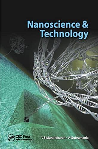 Nanoscience and Technology: Editor-V.S. Muralidharan; Editor-A.