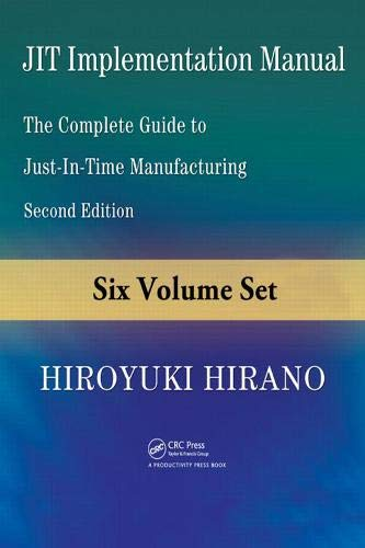 9781420090130: JIT Implementation Manual: The Complete Guide to Just-in-Time Manufacturing, Second Edition (6-Volume Set)