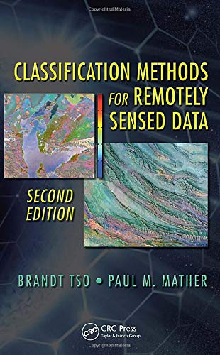 9781420090727: Classification Methods for Remotely Sensed Data, Second Edition
