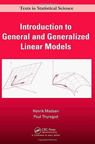 9781420091557: Introduction to General and Generalized Linear Models (Chapman & Hall/CRC Texts in Statistical Science)