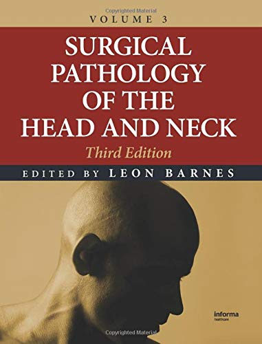 Surgical Pathology of the Head and Neck, Volume 3: CRC Press Inc