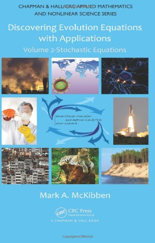9781420092110: Discovering Evolution Equations with Applications: Volume 2-Stochastic Equations (Chapman & Hall/CRC Applied Mathematics & Nonlinear Science)