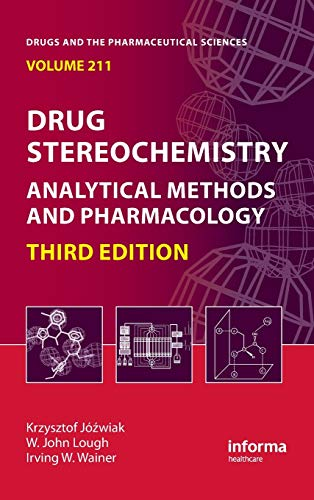 9781420092387: Drug Stereochemistry: Analytical Methods and Pharmacology, Third Edition (Drugs and the Pharmaceutical Sciences)