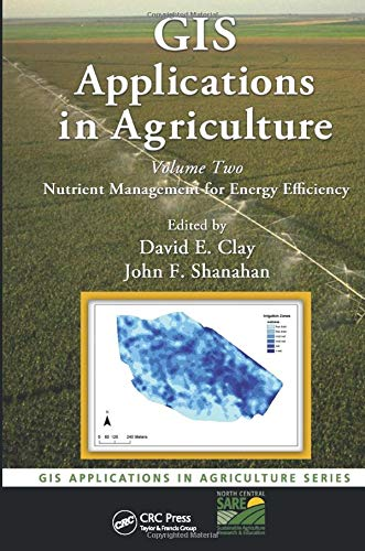 9781420092707: GIS Applications in Agriculture, Volume Two: Nutrient Management for Energy Efficiency