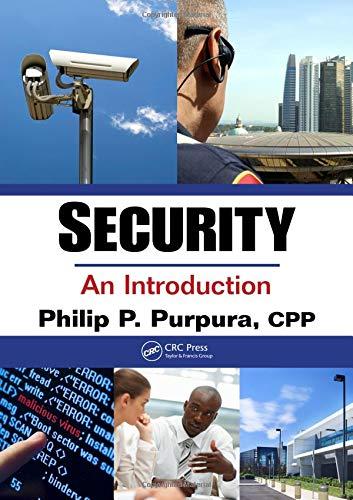 Security: An Introduction: Philip P. Purpura