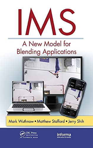 9781420092851: IMS: A New Model for Blending Applications (Informa Telecoms & Media)