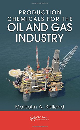 9781420092905: Production Chemicals for the Oil and Gas Industry