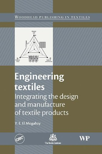 9781420093728: Engineering Textiles: Integrating the Design and Manufacture of Textile Products