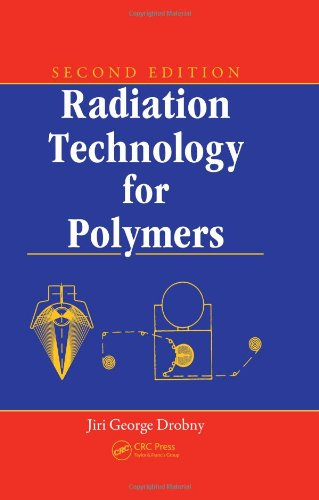 9781420094046: Radiation Technology for Polymers, Second Edition