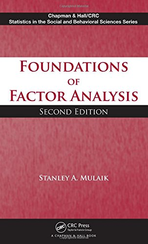 Foundations of Factor Analysis, Second Edition (Chapman & Hall/CRC Statistics in the ...