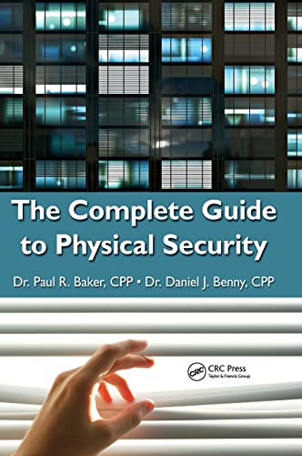 9781420099638: The Complete Guide to Physical Security