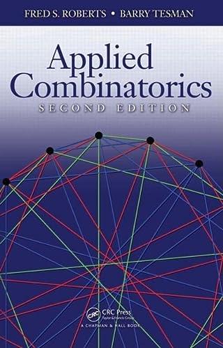 9781420099829: Applied Combinatorics, Second Edition