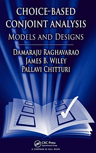 9781420099966: Choice-Based Conjoint Analysis: Models and Designs