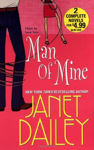 Man of Mine : To Tell the: Dailey, Janet