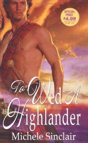 9781420100143: To Wed A Highlander
