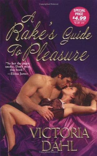 A Rake's Guide To Pleasure (Zebra Historical Romance): Dahl, Victoria