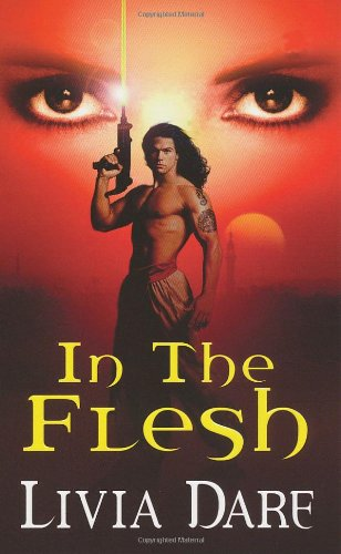 In The Flesh (Sapphire, Book 1): Livia Dare