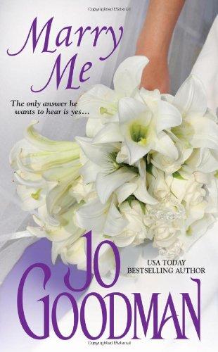Marry Me (Zebra Historical Romance): Jo Goodman