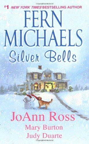 Fern Michaels Silver Bells, Comfort and Joy,: Fern, Ross, JoAnn,