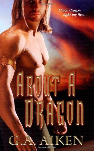 9781420103748: About a Dragon (Dragon Kin)