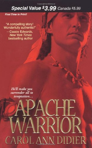 Apache Warrior (An Indian Romance)