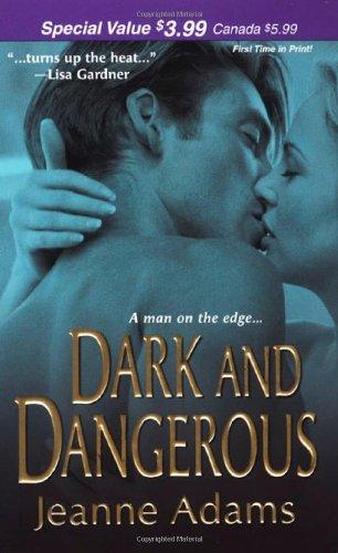 Dark and Dangerous (Zebra Romantic Suspense): Jeanne Adams