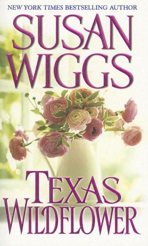 9781420104745: Texas Wildflower (Zebra Historical Romance)