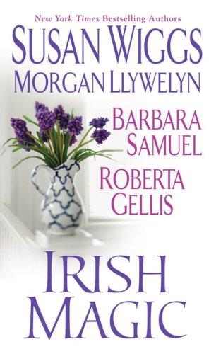 Irish Magic: Susan Wiggs, Roberta