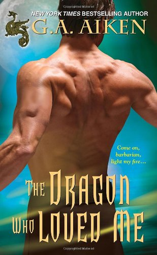 9781420108897: The Dragon Who Loved Me