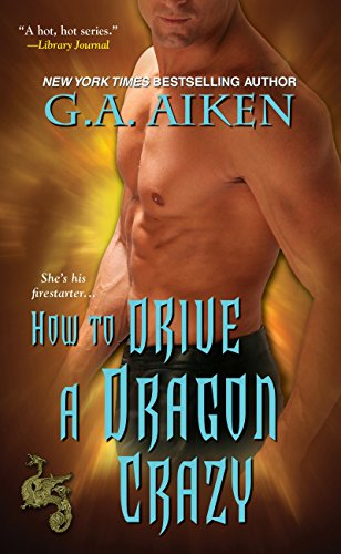 How to Drive a Dragon Crazy (Dragon Kin)