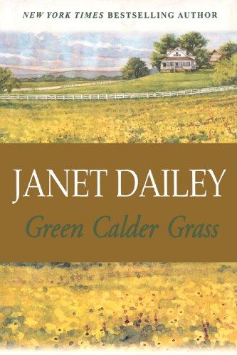 Green Calder Grass: Janet Dailey