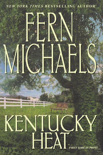 Kentucky Heat: Fern Michaels