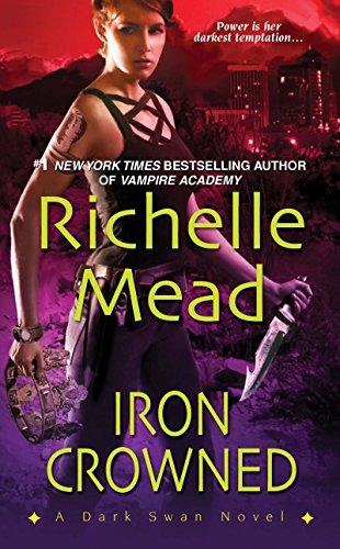 9781420111798: Iron Crowned (Dark Swan, Book 3)