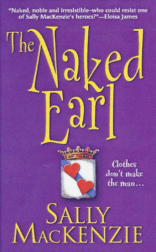 9781420114102: The Naked Earl (Naked Nobility)