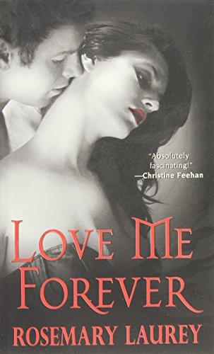 9781420114966: Love Me Forever
